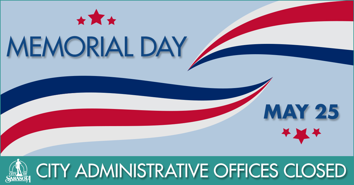 City administrative offices close for Memorial Day on May 25